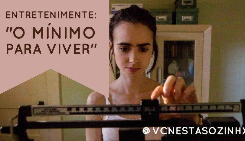 """EntreteniMente: """"O Mínimo para Viver"""""""