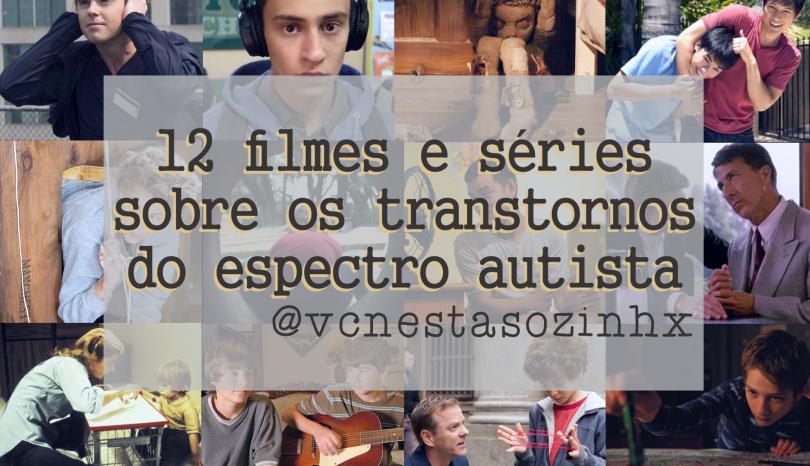 12 Filmes e séries sobre o transtorno do espectro autista