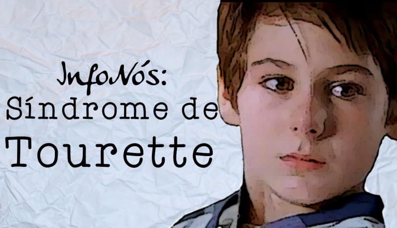 Entenda o que é a Síndrome de Tourette