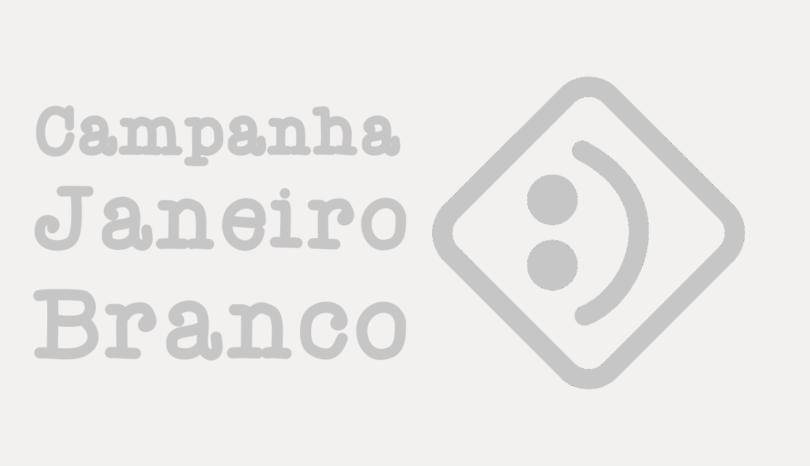 Campanha Janeiro Branco: Por uma cultura de saúde mental