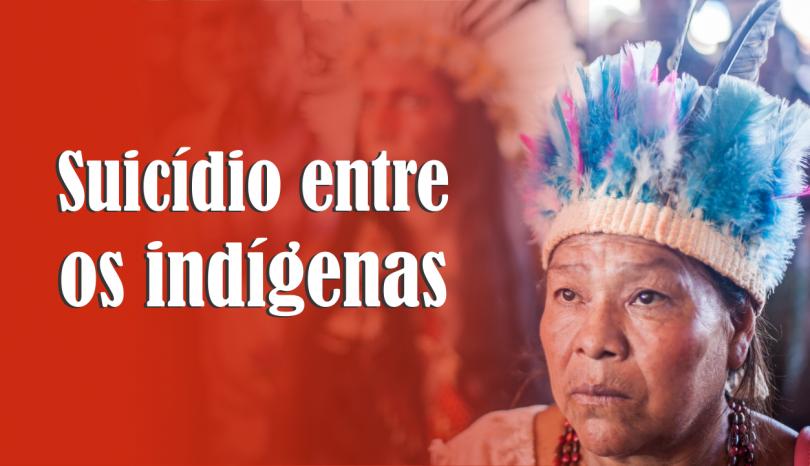 Suicídio entre indígenas é três vezes maior que a média nacional