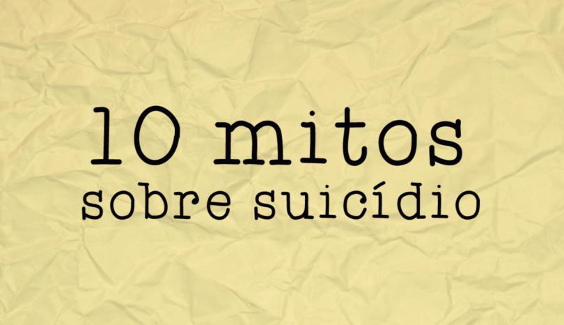 Mitos sobre suicídio – Setembro Amarelo