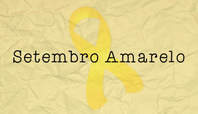 Precisamos falar sobre suicídio: Setembro Amarelo