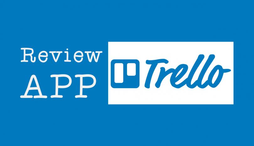 Review app Trello: Uma ótima forma de se organizar